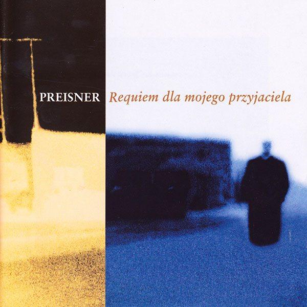 Zbigniew Preisner - Requiem dla mojego przyjaciela