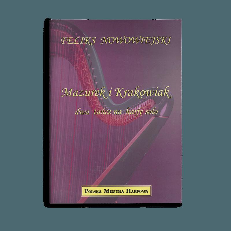 Feliks Nowowiejski - Mazurek i Krakowiak